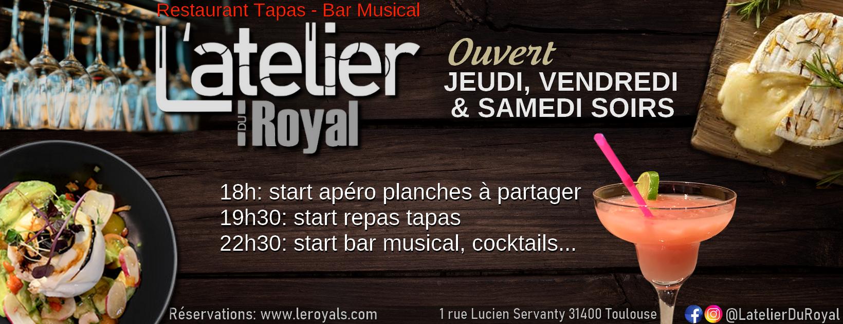 L'atelier du Royal - Restaurant Tapas Bar musical Toulouse