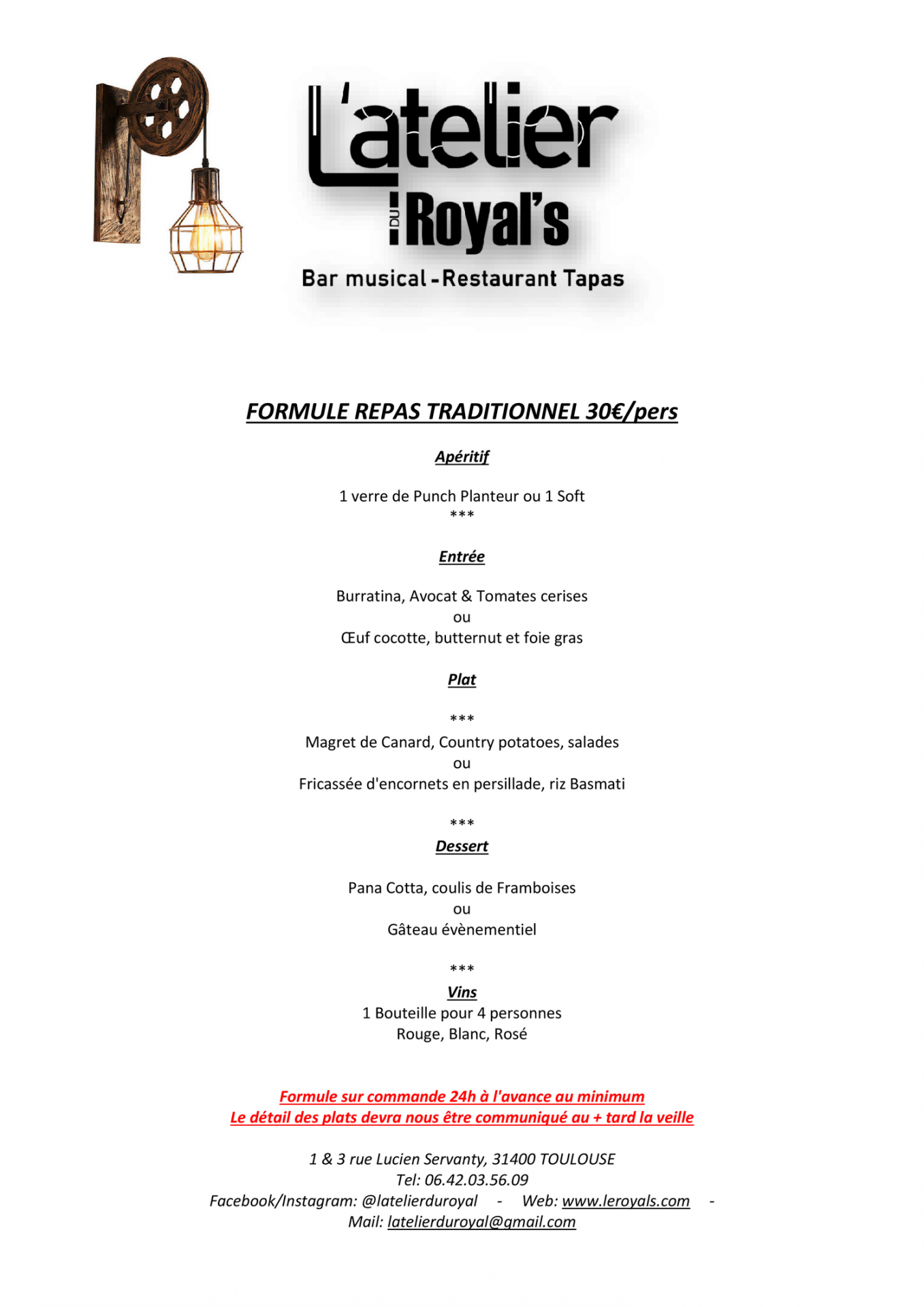 Formule repas traditionnel 30€/pers - L'atelier du Royal