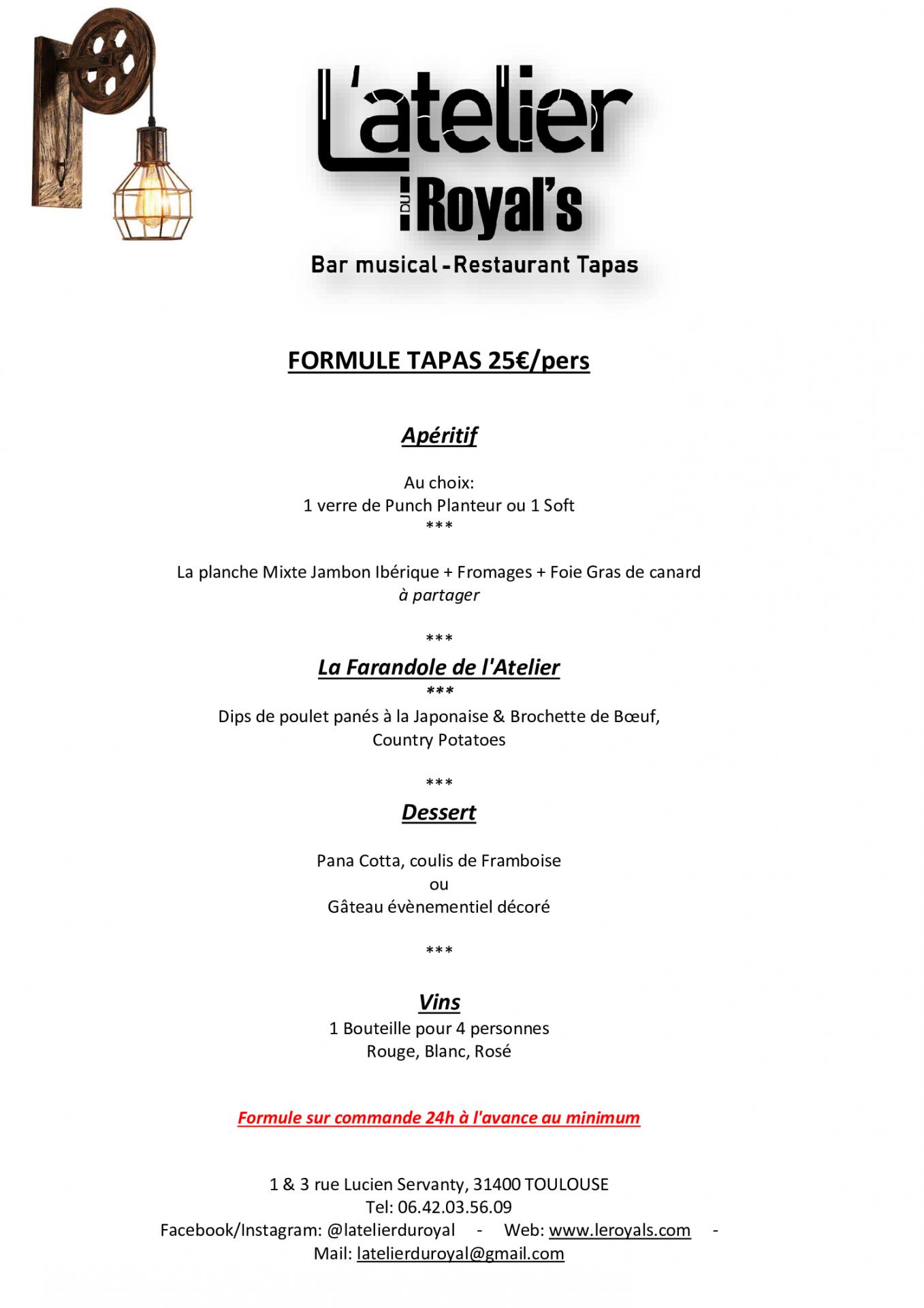 Formule tapas 25€/pers - L'atelier du Royal