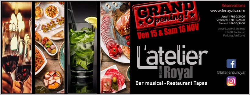 L atelier du royal grand opening Restaurant Tapas Bar musical